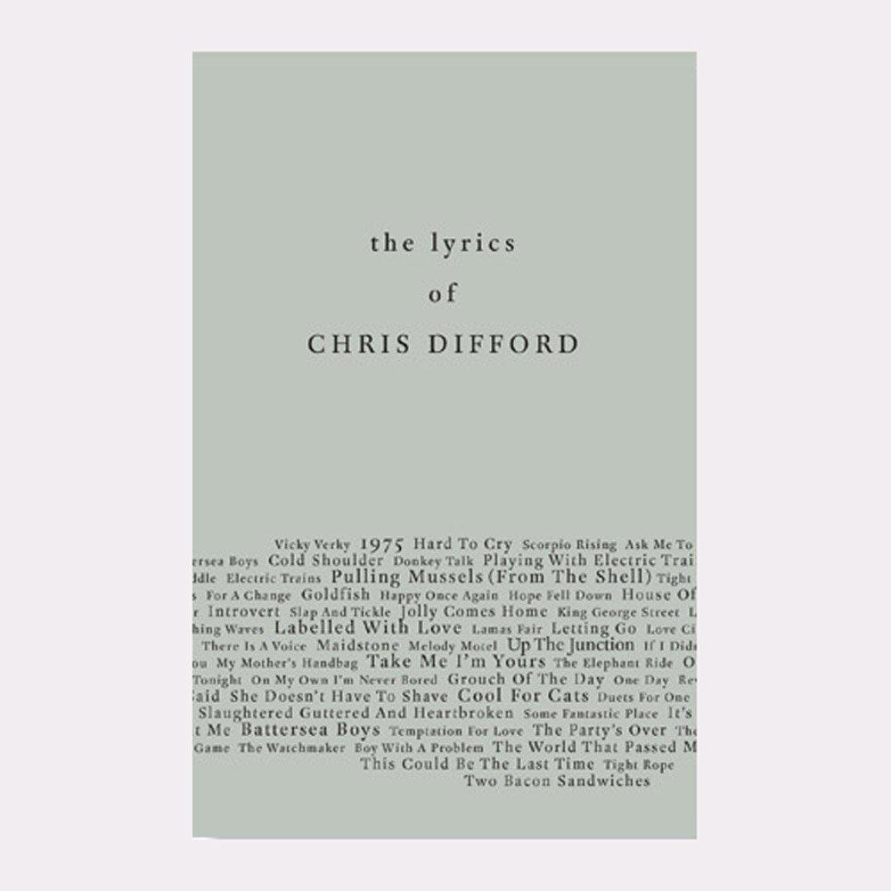 THE LYRICS OF CHRIS DIFFORD